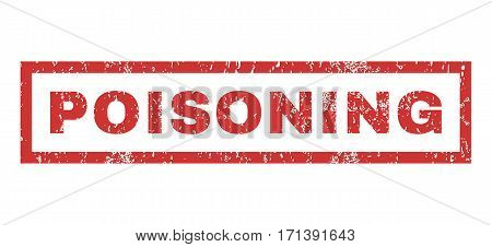 Poisoning text rubber seal stamp watermark. Tag inside rectangular shape with grunge design and dirty texture. Horizontal vector red ink emblem on a white background.