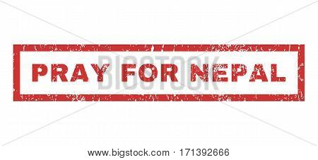 Pray For Nepal text rubber seal stamp watermark. Caption inside rectangular banner with grunge design and dirty texture. Horizontal vector red ink sign on a white background.