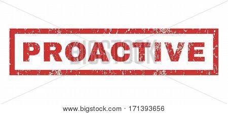 Proactive text rubber seal stamp watermark. Caption inside rectangular shape with grunge design and dirty texture. Horizontal vector red ink sign on a white background.