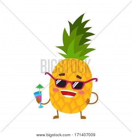 Cute and funny pineapple character in sunglasses holding a cocktail, cartoon vector illustration isolated on white background. Funky pineapple character, mascot in sunglasses and drinking a cocktail