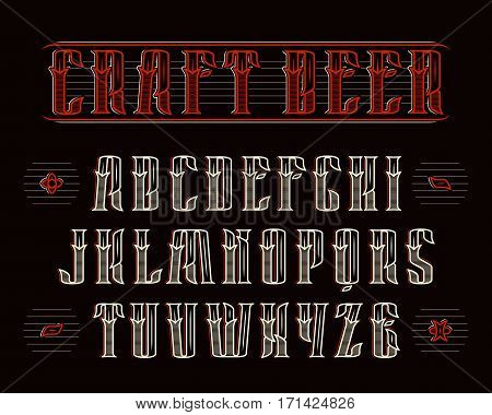Vintage serif font with decoration. Design for vintage labels of alcoholic drinks - craft beer whiskey absinthe gin rum bourbon scotch