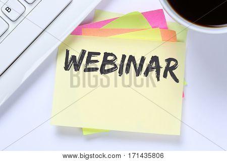 Webinar Online Workshop Training Internet Learning Teaching Seminar Education