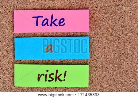 Take a risk words on colorful notes