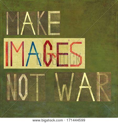 Make images not war