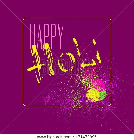 Happy Holi  card. Vector abstract banner with hand drawn words and color spray, dust on violetbackground.