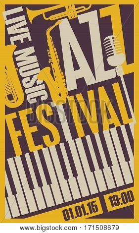 poster for the jazz festival with a saxophone and keys of the piano wind musical instruments