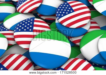 Usa And Sierra Leone Badges Background - Pile Of American And Sierra Leonean Flag Buttons 3D Illustr