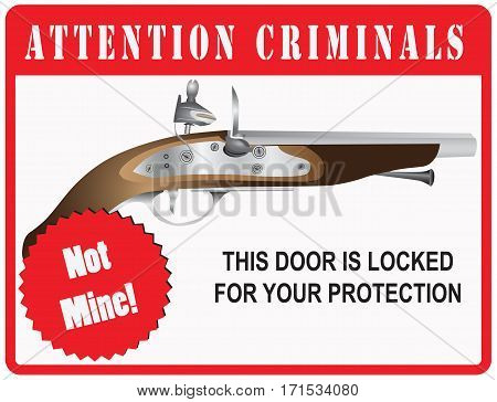 The stylized warning to criminals on the front door. This Door is Locked for your protection