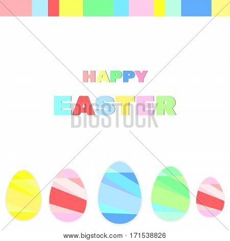 Easter colored eggs happy easter sign on the white background
