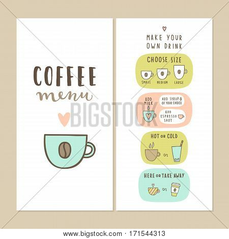 Coffee bar menu template. Make your own drink. Can be used for your cafe design.