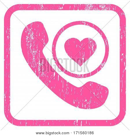 Love Phone Call rubber watermark. Vector icon symbol inside rounded rectangular frame with grunge design and dirty texture. Stamp seal illustration. Unclean pink ink sign on a white background.