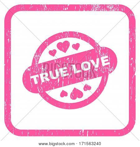 True Love Stamp Seal rubber watermark. Vector icon symbol inside rounded rectangle with grunge design and dirty texture. Stamp seal illustration. Unclean pink ink emblem on a white background.