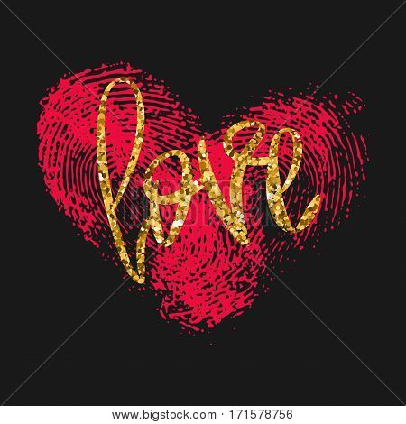 Romantic decorative poster with handdrawn lettering. Modern ink calligraphy. Handwritten gold glitter phrase Love and pink thumb print on black. Vector Design element for Valentine Day or wedding