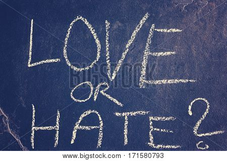 Love Or Hate Chalk Drawing, Conceptual Picture