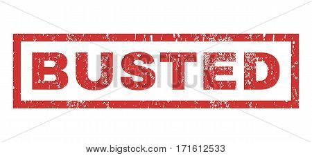 Busted text rubber seal stamp watermark. Tag inside rectangular banner with grunge design and scratched texture. Horizontal vector red ink sticker on a white background.