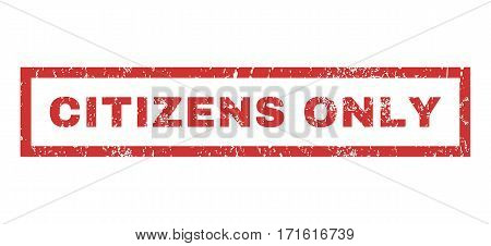 Citizens Only text rubber seal stamp watermark. Caption inside rectangular banner with grunge design and scratched texture. Horizontal vector red ink sticker on a white background.