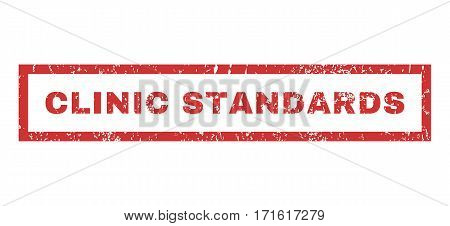 Clinic Standards text rubber seal stamp watermark. Caption inside rectangular banner with grunge design and dirty texture. Horizontal vector red ink emblem on a white background.