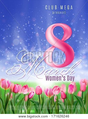 Poster for Women's Day party. Beautiful poster with glade of pink tulips. Vector illustration with glowing background and bokeh effect. Invitation to party.