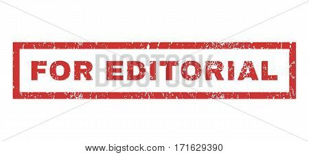 For Editorial text rubber seal stamp watermark. Caption inside rectangular shape with grunge design and scratched texture. Horizontal vector red ink sign on a white background.