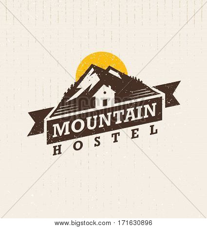 Mountain Hostel Creative Outdoor Adventure Sign Concept On Cardboard Grunge Background.