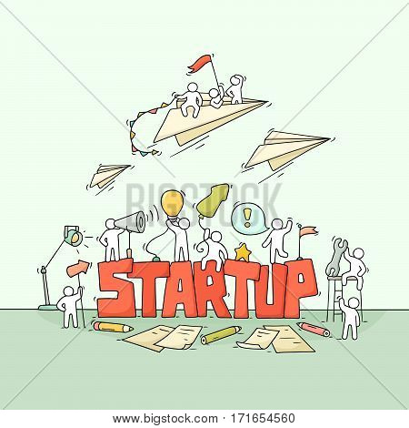 Sketch of working little people with fly paper plane word Startup. Doodle cute miniature scene of workers. Hand drawn cartoon vector illustration for business design and infographic.