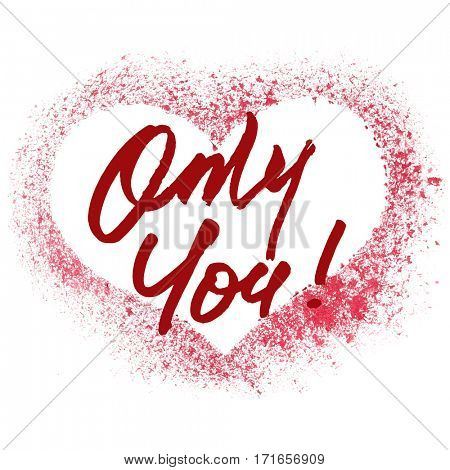 Only You - Red stenciled heart -- raster illustration
