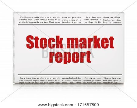 Currency concept: newspaper headline Stock Market Report on White background, 3D rendering