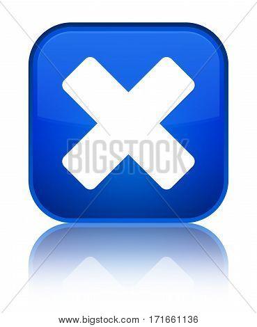 Cancel Icon Shiny Blue Square Button