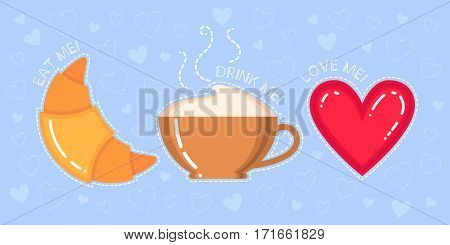 Funny vector illustration of croissant cappuccino cup red heart and text