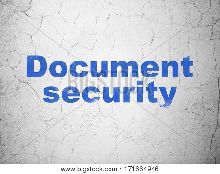 Privacy concept: Blue Document Security on textured concrete wall background