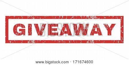 Giveaway text rubber seal stamp watermark. Caption inside rectangular banner with grunge design and scratched texture. Horizontal vector red ink sign on a white background.