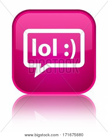 Lol Bubble Icon Shiny Pink Square Button