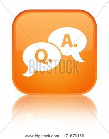 Question Answer Bubble Icon Shiny Orange Square Button