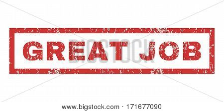 Great Job text rubber seal stamp watermark. Tag inside rectangular shape with grunge design and dust texture. Horizontal vector red ink emblem on a white background.