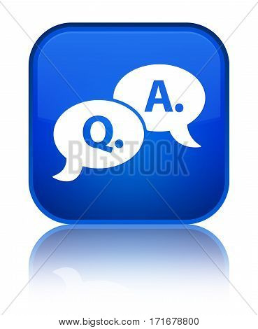 Question Answer Bubble Icon Shiny Blue Square Button