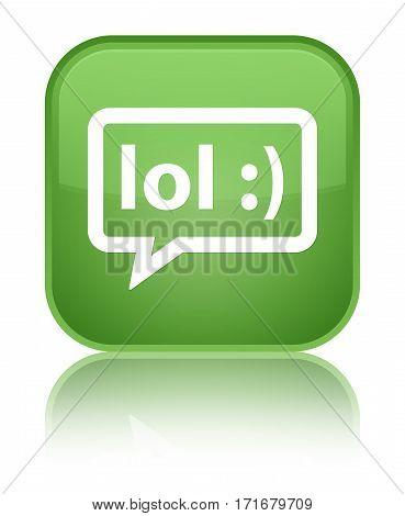 Lol Bubble Icon Shiny Soft Green Square Button
