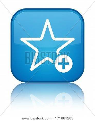 Add To Favorite Icon Shiny Cyan Blue Square Button
