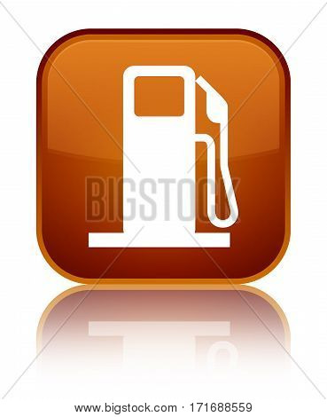 Fuel Dispenser Icon Shiny Brown Square Button