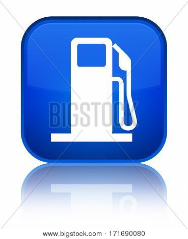Fuel Dispenser Icon Shiny Blue Square Button