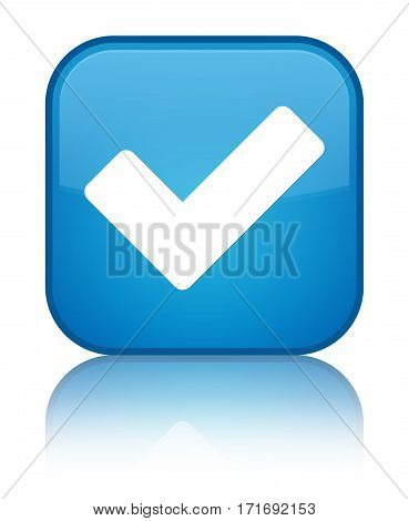 Validate Icon Shiny Cyan Blue Square Button