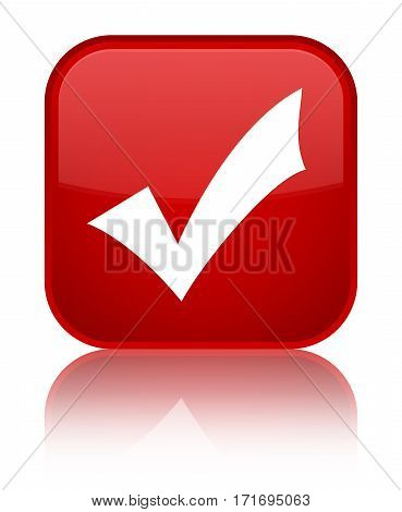 Validation Icon Shiny Red Square Button