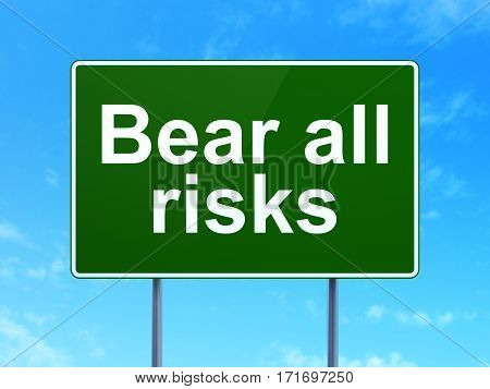 Insurance concept: Bear All Risks on green road highway sign, clear blue sky background, 3D rendering