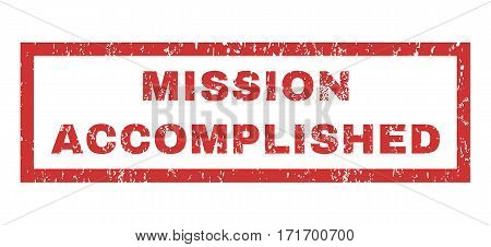 Mission Accomplished text rubber seal stamp watermark. Tag inside rectangular banner with grunge design and dirty texture. Horizontal vector red ink sticker on a white background.