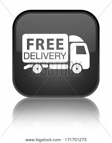 Free Delivery Truck Icon Shiny Black Square Button