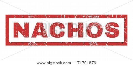 Nachos text rubber seal stamp watermark. Tag inside rectangular shape with grunge design and dirty texture. Horizontal vector red ink sign on a white background.