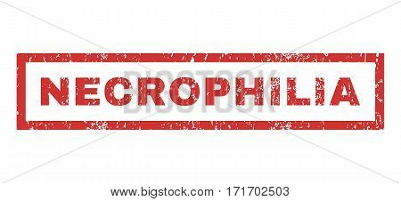 Necrophilia text rubber seal stamp watermark. Caption inside rectangular banner with grunge design and dust texture. Horizontal vector red ink emblem on a white background.