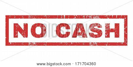 No Cash text rubber seal stamp watermark. Caption inside rectangular shape with grunge design and scratched texture. Horizontal vector red ink sign on a white background.