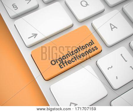 Online Service Concept with White Enter Orange Keypad on the Keyboard: Organizational Effectiveness. Organizational Effectiveness Keypad on the Keyboard Keys. with Orange Background. 3D.