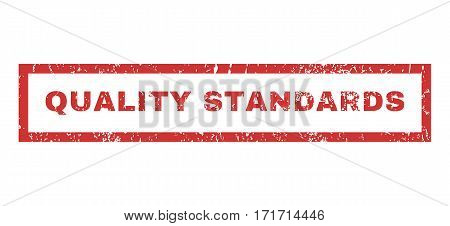 Quality Standards text rubber seal stamp watermark. Caption inside rectangular shape with grunge design and unclean texture. Horizontal vector red ink sticker on a white background.