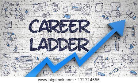 Career Ladder - Modern Illustration with Doodle Design Elements. Career Ladder Inscription on Modern Illustration. with Blue Arrow and Doodle Icons Around.